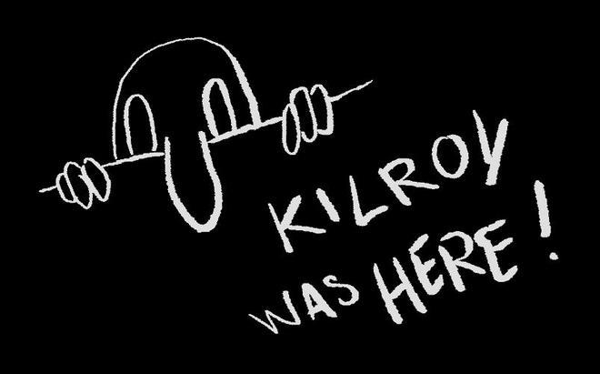 Здесь был Килрой
